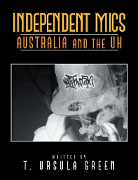 Cover Independent Mics Australia and the Uk