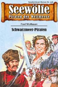 Cover Seewölfe - Piraten der Weltmeere 558