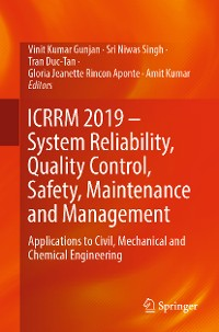 Cover ICRRM 2019 – System Reliability, Quality Control, Safety, Maintenance and Management