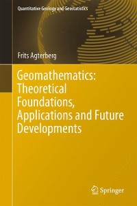 Cover Geomathematics: Theoretical Foundations, Applications and Future Developments
