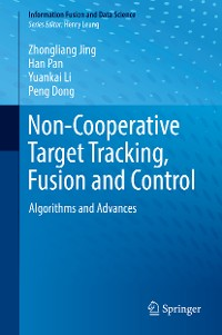 Cover Non-Cooperative Target Tracking, Fusion and Control
