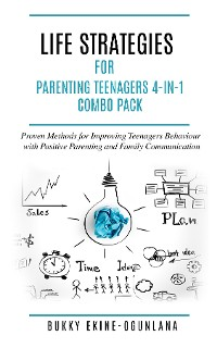 Cover LIFE STRATEGIES FOR PARENTING TEENAGERS 4- IN-1 COMBO PACK
