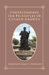 Cover Understanding the Principles of Church Growth