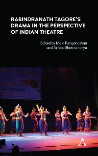 Cover Rabindranath Tagore's Drama in the Perspective of Indian Theatre
