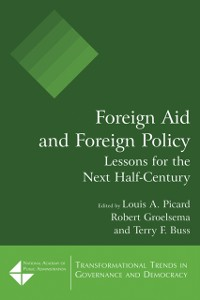 Cover Foreign Aid and Foreign Policy: Lessons for the Next Half-century
