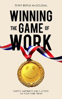 Cover Winning the Game of Work