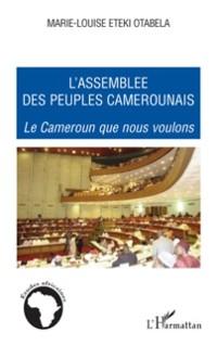 Cover L'assemblee des peuples camerounais - le cameroun que nous v