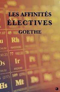 Cover Les Affinités électives