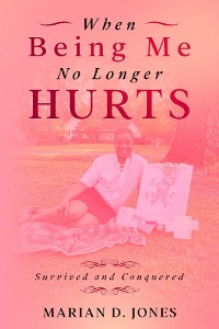 Cover When Being Me No Longer Hurts