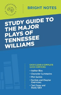 Cover Study Guide to the Major Plays of Tennessee Williams