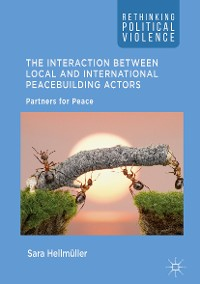 Cover The Interaction Between Local and International Peacebuilding Actors