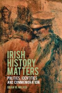 Cover Irish History Matters