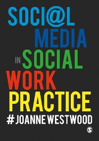 Cover Social Media in Social Work Practice