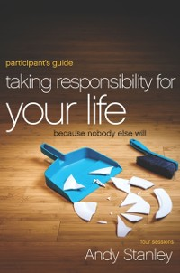 Cover Taking Responsibility for Your Life Participant's Guide