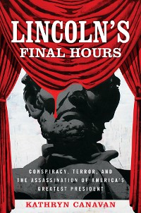 Cover Lincoln's Final Hours