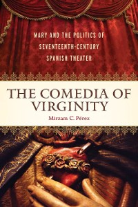 Cover The <I>Comedia </I>of Virginity