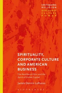 Cover Spirituality, Corporate Culture, and American Business