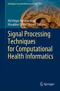 Cover Signal Processing Techniques for Computational Health Informatics