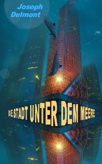 Cover Die Stadt unter dem Meere (Originalfassung)