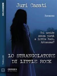 Cover Lo strangolatore di Little Rock
