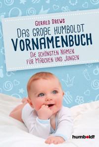 Cover Das große humboldt Vornamenbuch