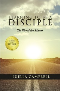 Cover Learning to be a Disciple