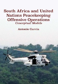 Cover South Africa and United Nations Peacekeeping Offensive Operations
