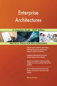 Cover Enterprise Architectures A Complete Guide - 2020 Edition