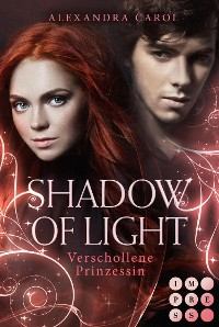 Cover Shadow of Light 1: Verschollene Prinzessin