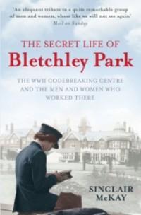 Cover Secret Life of Bletchley Park