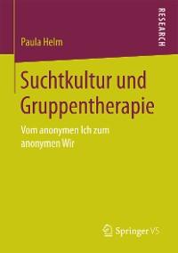 Cover Suchtkultur und Gruppentherapie