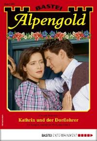 Cover Alpengold 305 - Heimatroman