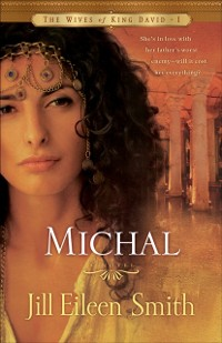 Cover Michal (The Wives of King David Book #1)