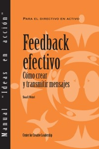Cover Feedback That Works: How to Build and Deliver Your Message (Spanish for Spain)