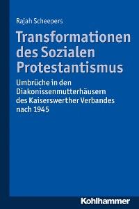 Cover Transformationen des Sozialen Protestantismus