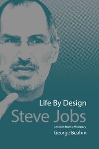 Cover Steve Jobs Life by Design
