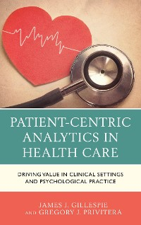 Cover Patient-Centric Analytics in Health Care