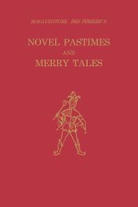 Cover Bonaventure des Périers's Novel Pastimes and Merry Tales