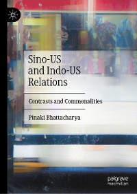 Cover Sino-US and Indo-US Relations