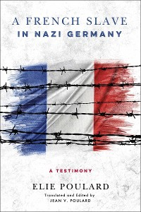 Cover A French Slave in Nazi Germany