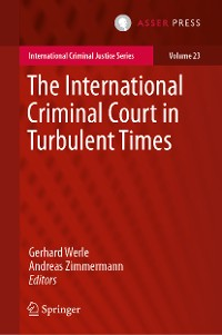 Cover The International Criminal Court in Turbulent Times
