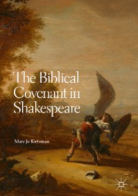 Cover The Biblical Covenant in Shakespeare