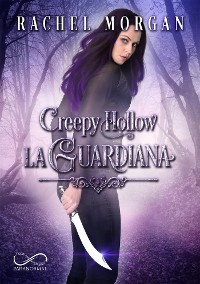 Cover Creepy Hollow: La Guardiana