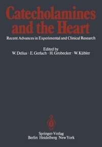 Cover Catecholamines and the Heart