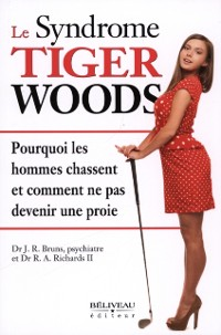 Cover Le syndrome Tiger Woods