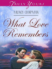 Cover What Love Remembers