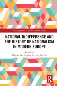 Cover National indifference and the History of Nationalism in Modern Europe