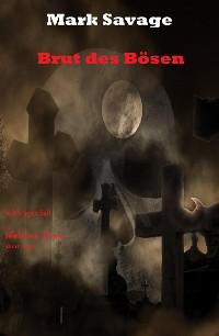 Cover Brut des Bösen
