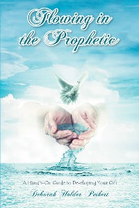 Cover Flowing in the Prophetic