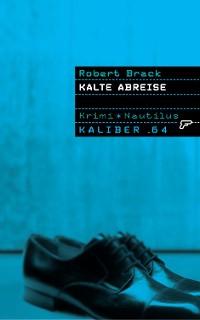 Cover Kaliber .64: Kalte Abreise